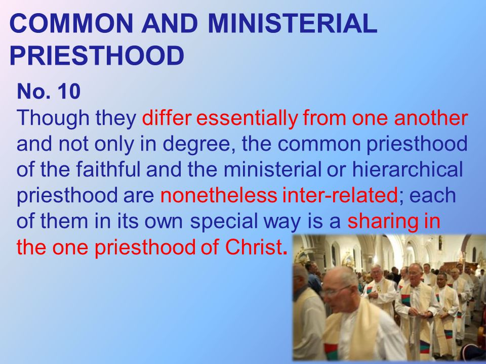 COMMON AND MINISTERIAL PRIESTHOOD