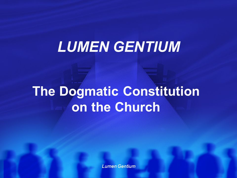 The Dogmatic Constitution on the Church