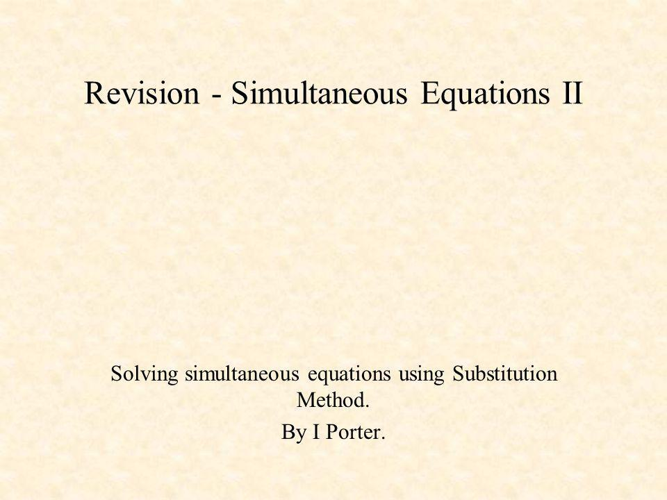 Revision - Simultaneous Equations II