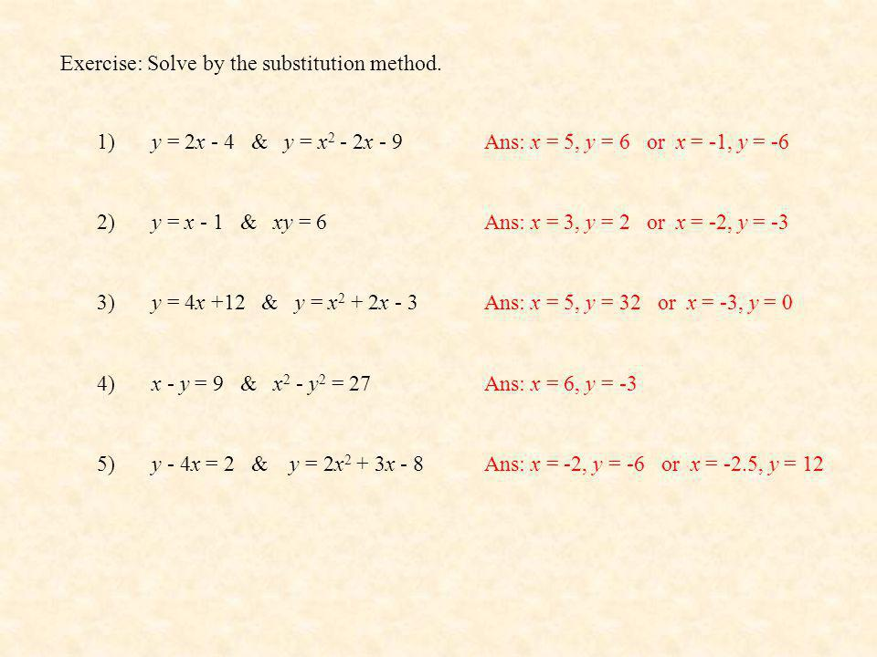 Exercise: Solve by the substitution method.