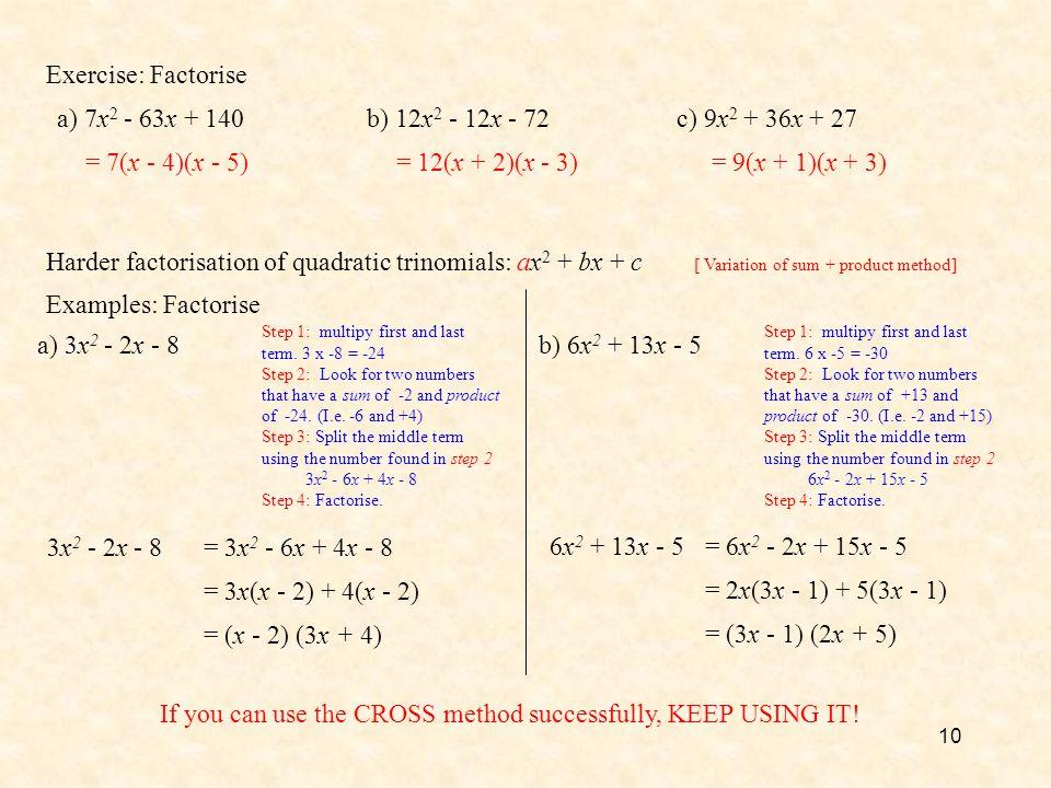 Harder factorisation of quadratic trinomials: ax2 + bx + c