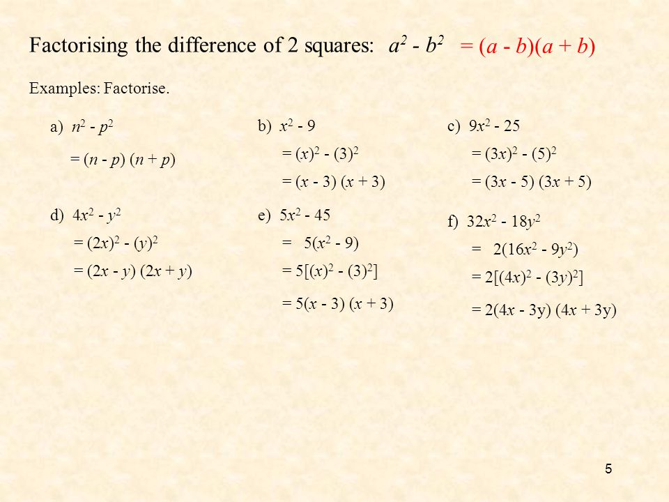 Factorising the difference of 2 squares: a2 - b2