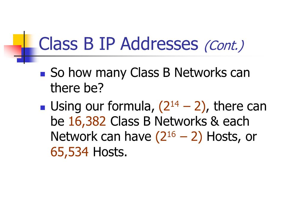 Class B IP Addresses (Cont.)