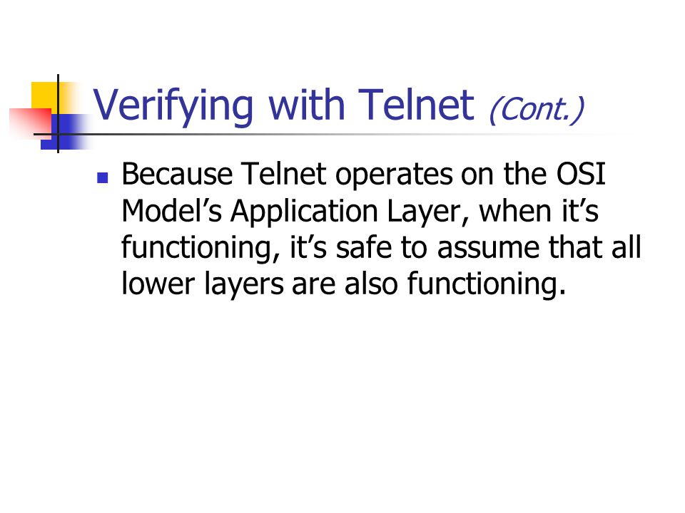 Verifying with Telnet (Cont.)