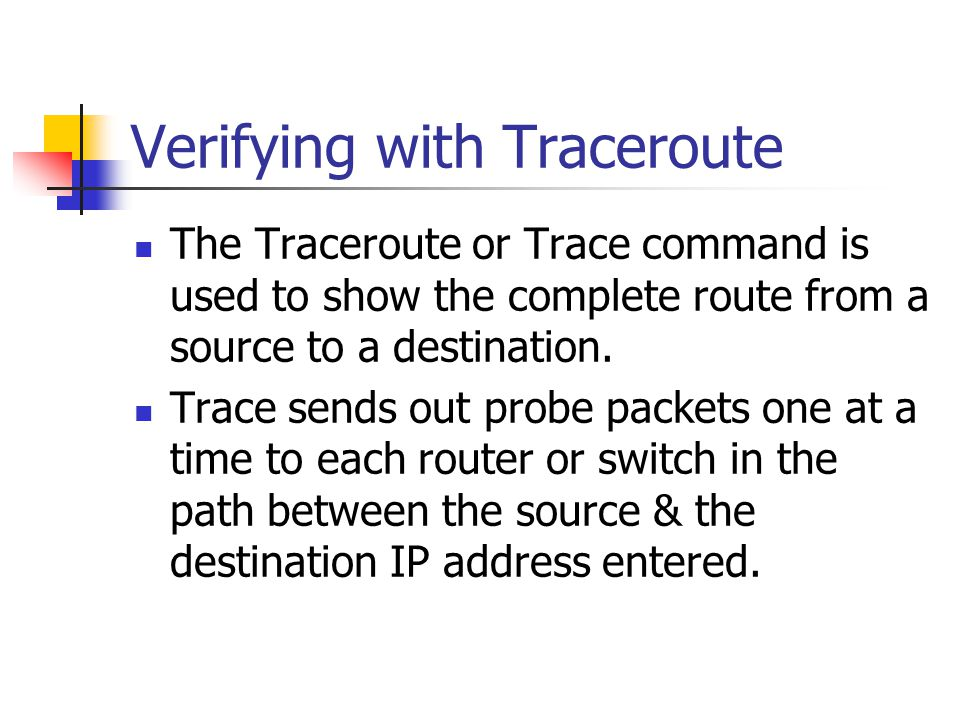 Verifying with Traceroute