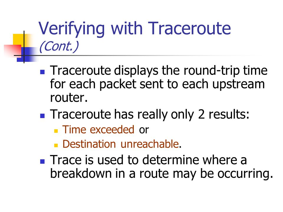 Verifying with Traceroute (Cont.)