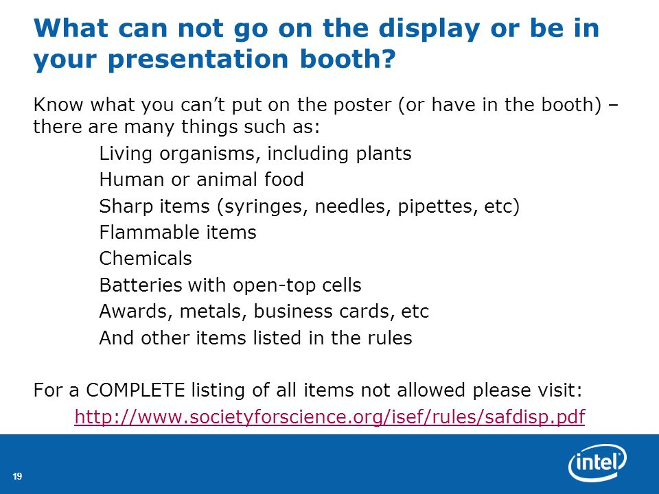 What can not go on the display or be in your presentation booth