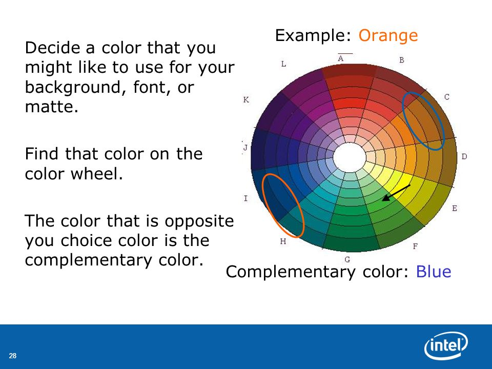 Example: Orange Complementary color: Blue
