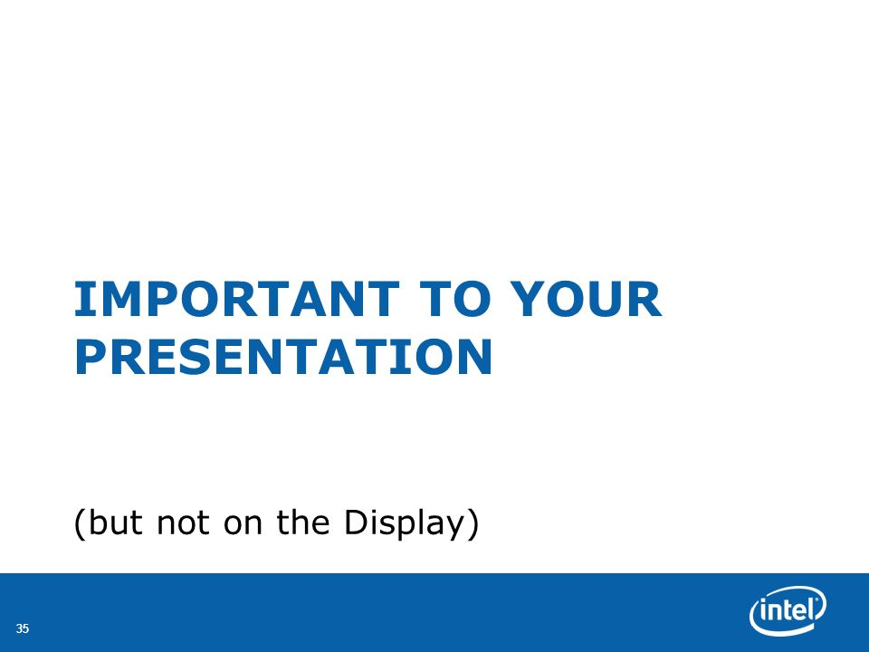 Important to Your Presentation