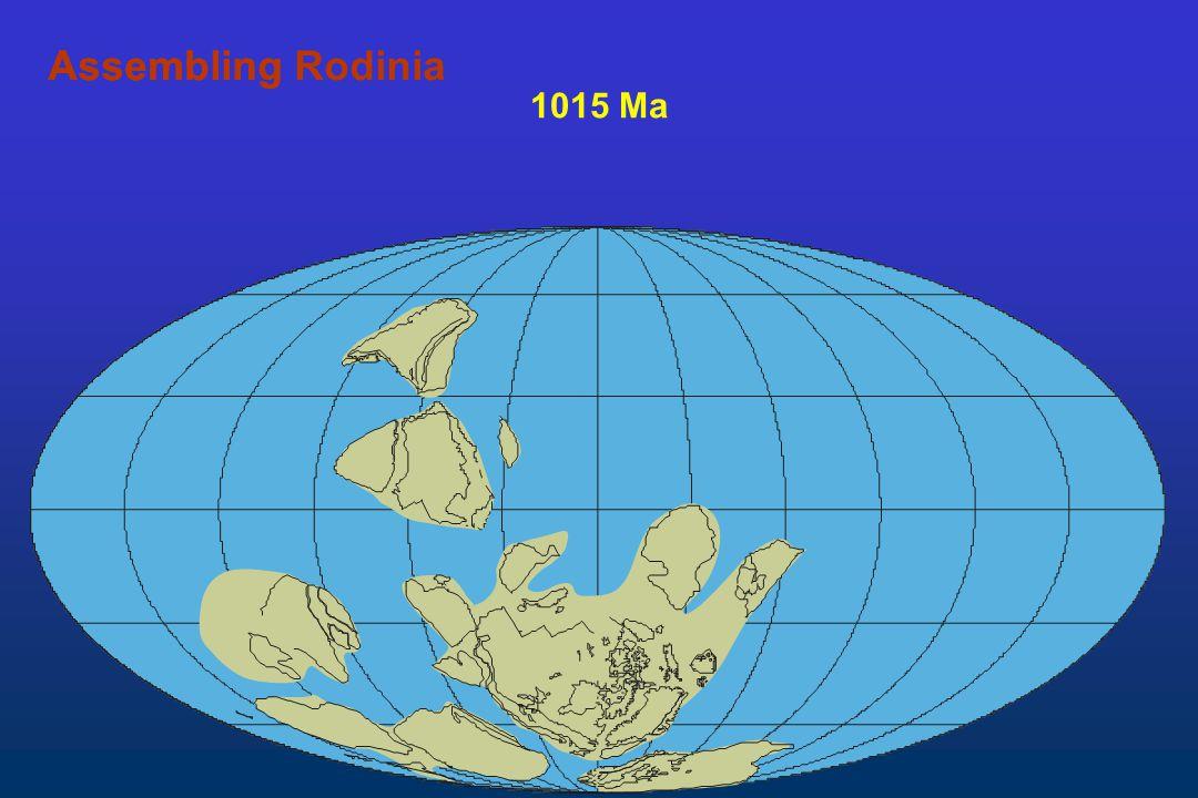 Assembling Rodinia Assembling 1015 Ma