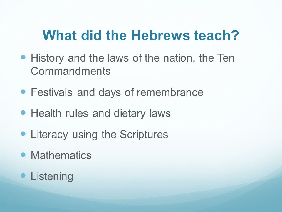 What did the Hebrews teach