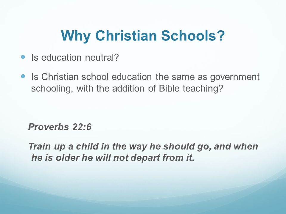 Why Christian Schools Is education neutral