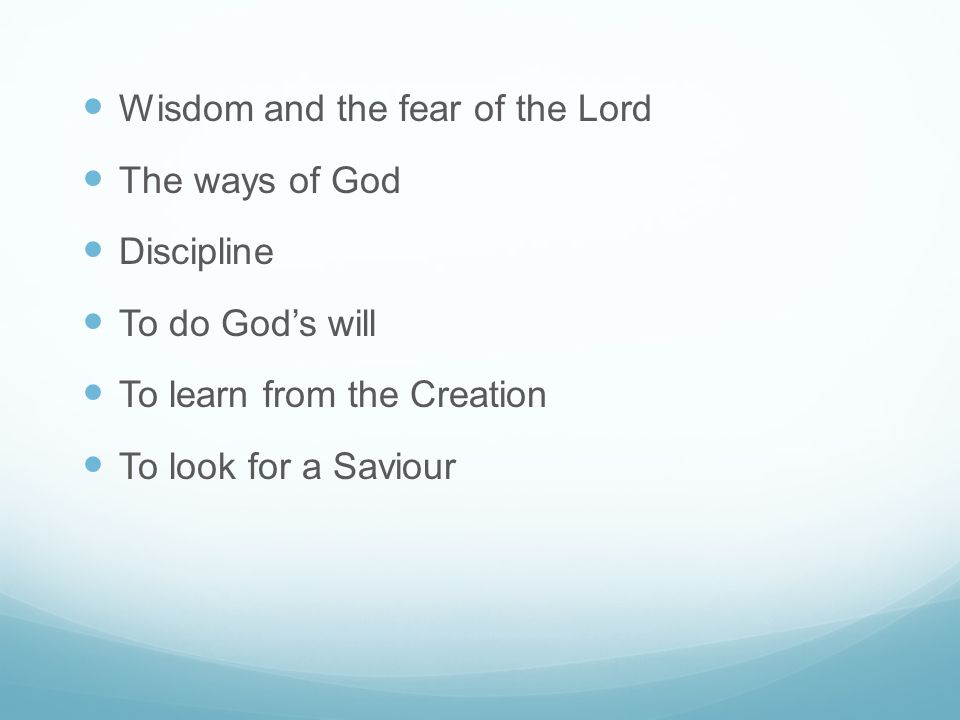 Wisdom and the fear of the Lord