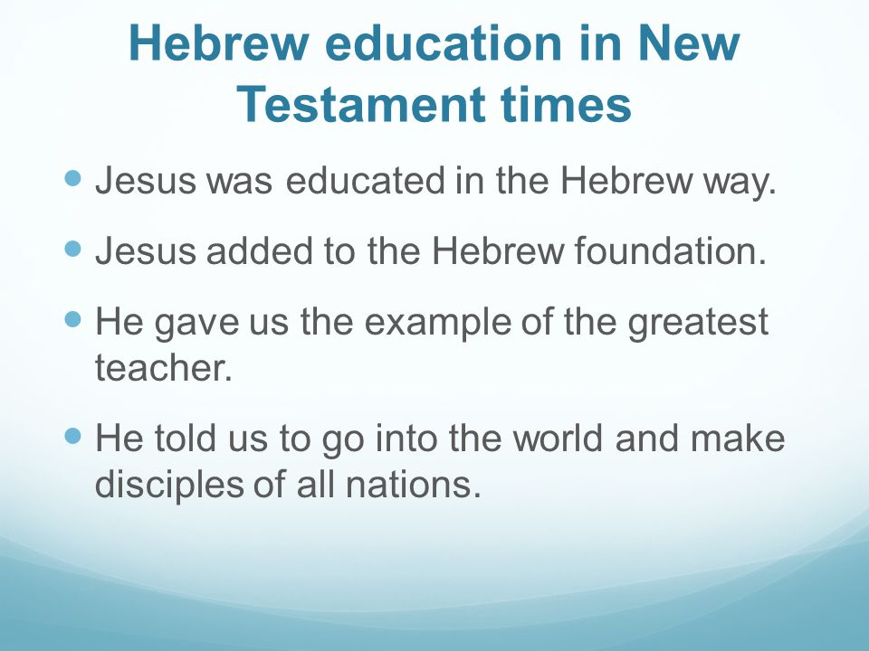 Hebrew education in New Testament times