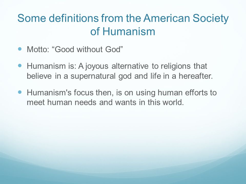 Some definitions from the American Society of Humanism