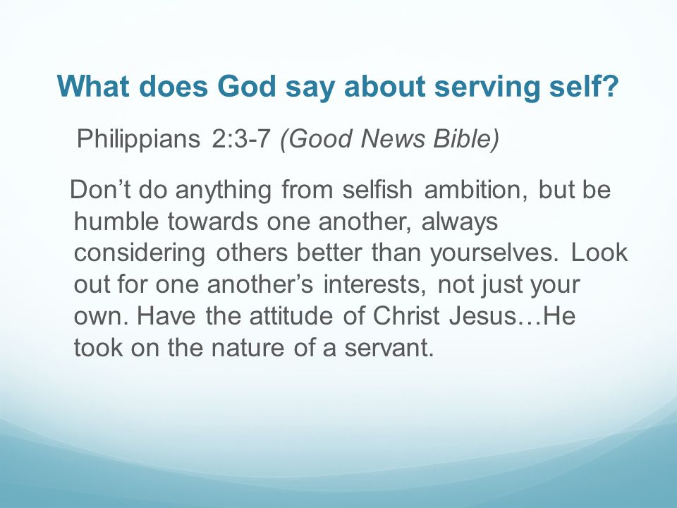 What does God say about serving self
