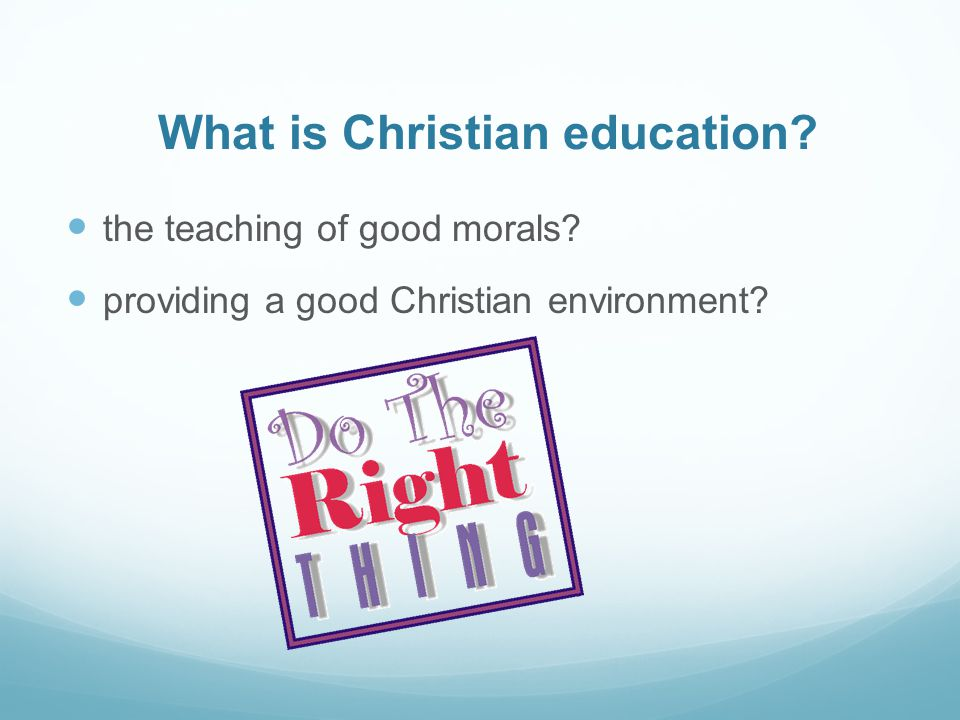 What is Christian education