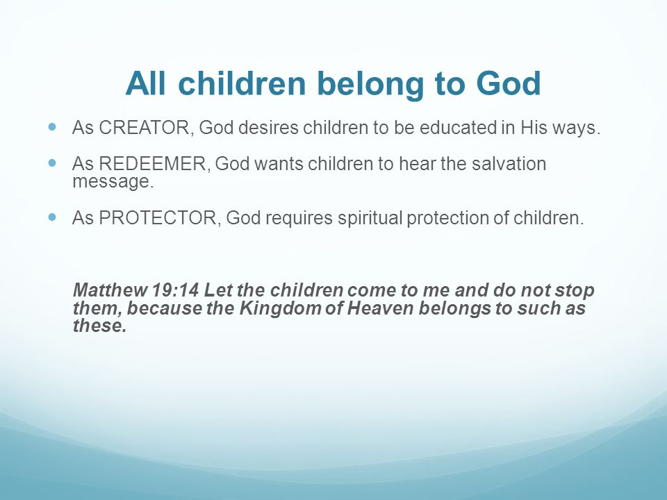 All children belong to God