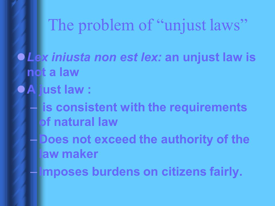 The problem of unjust laws