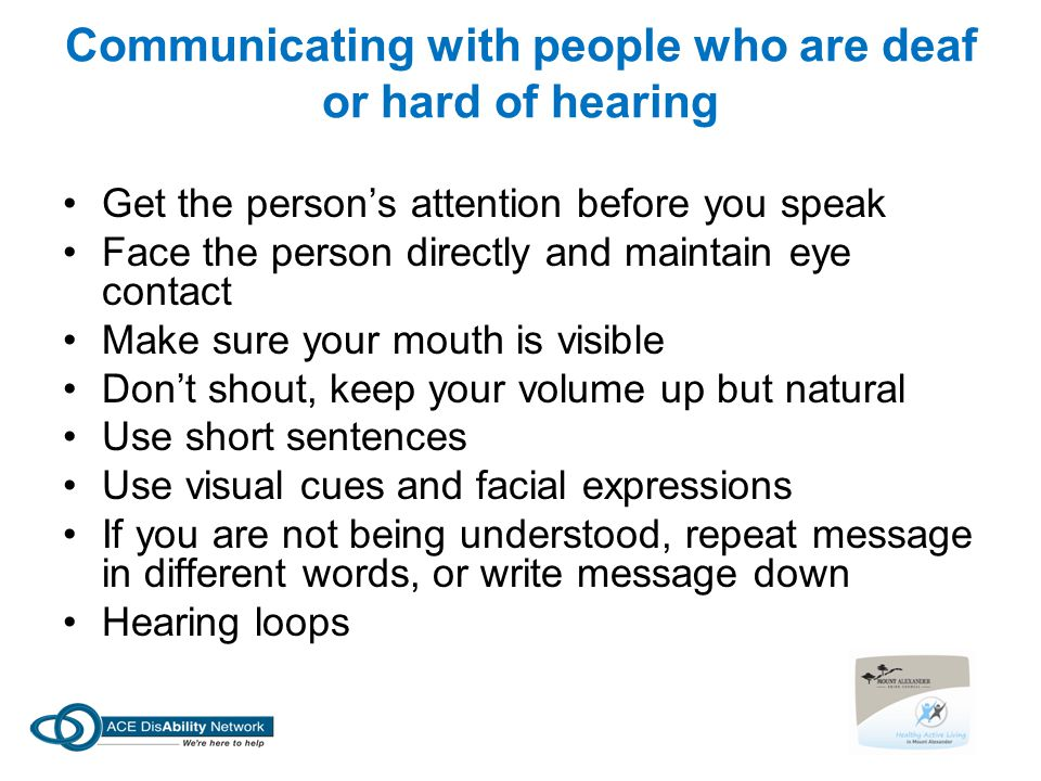 Communicating with people who are deaf or hard of hearing