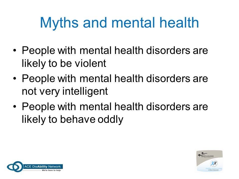 Myths and mental health