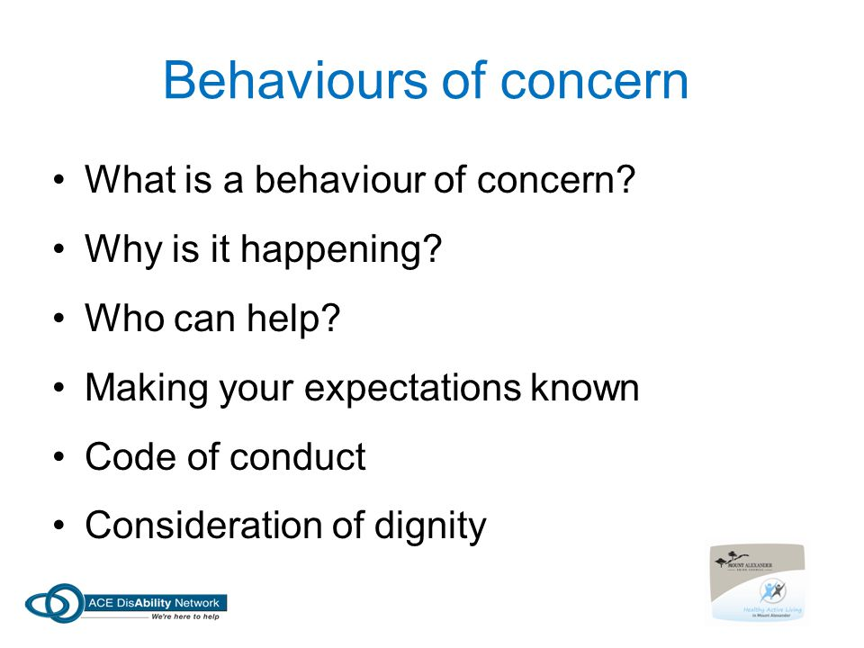 Behaviours of concern What is a behaviour of concern