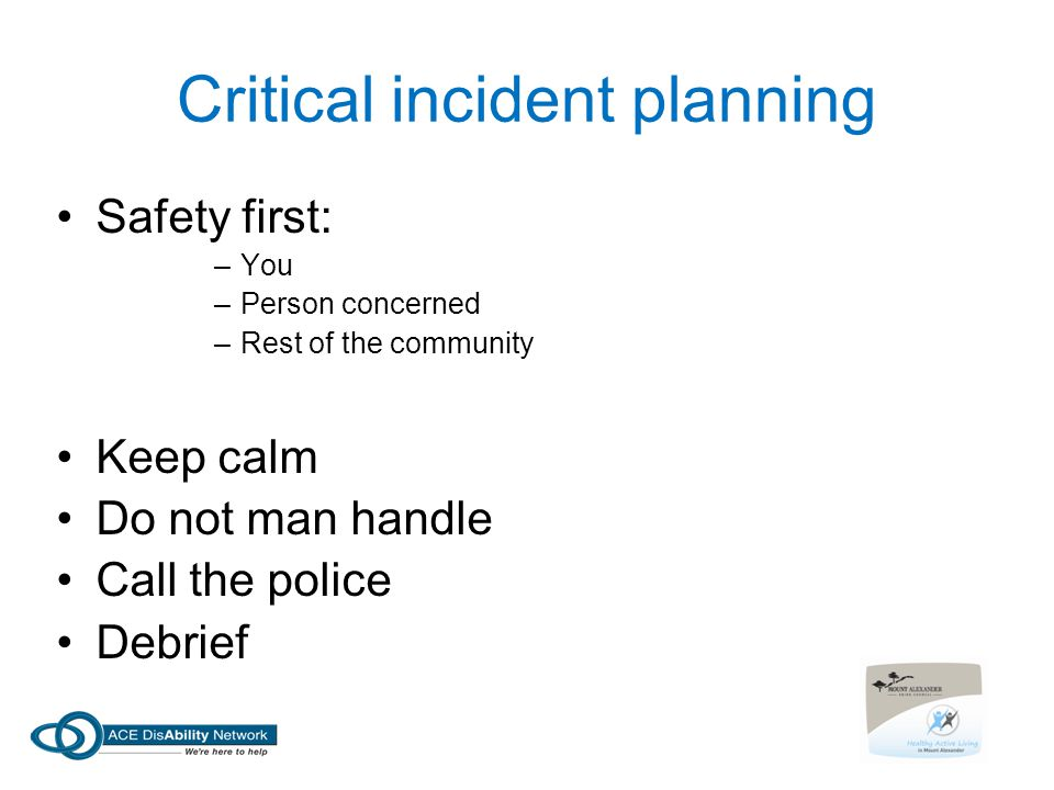 Critical incident planning