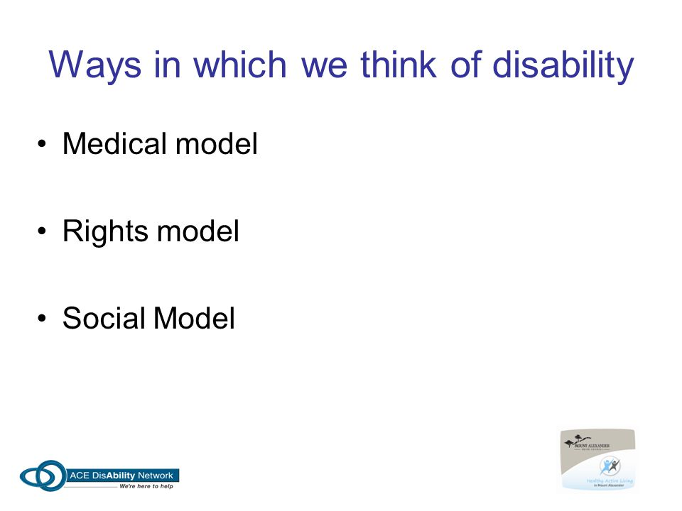 Ways in which we think of disability