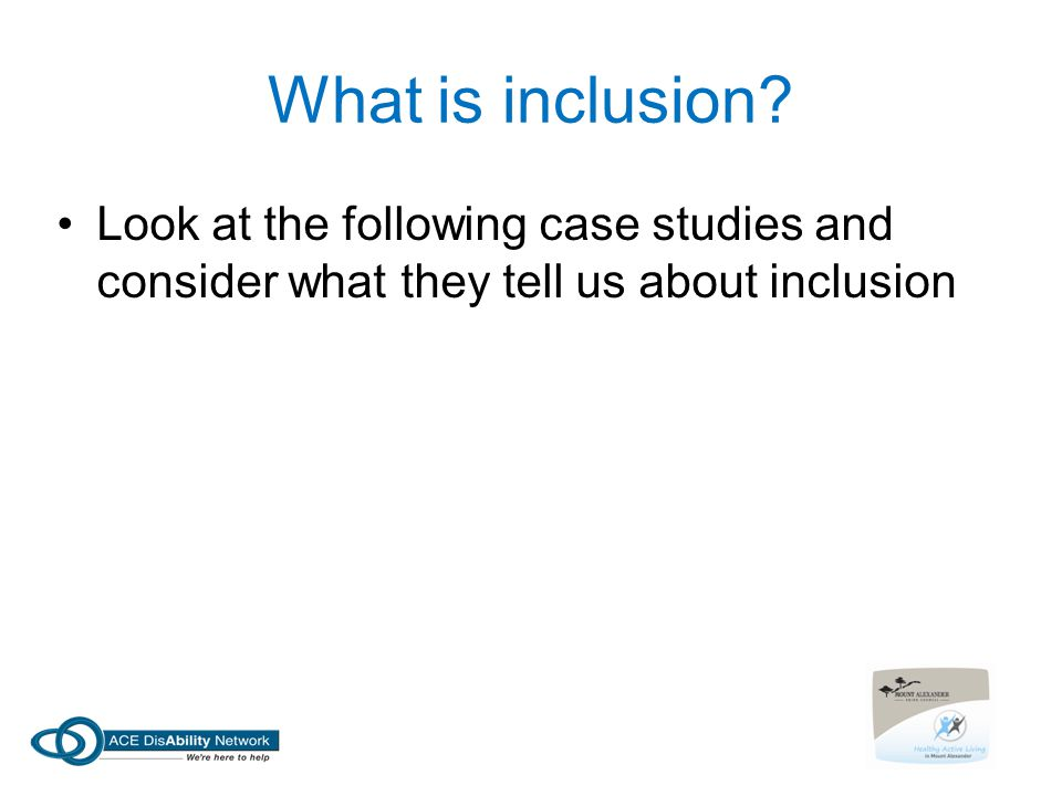 What is inclusion.