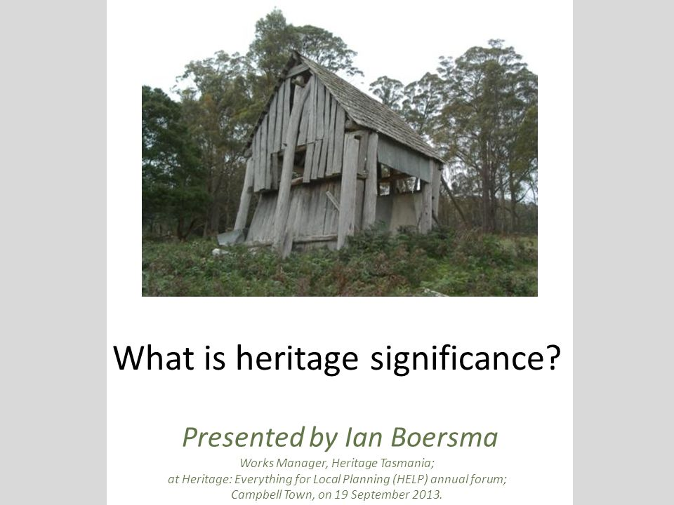 What is heritage significance