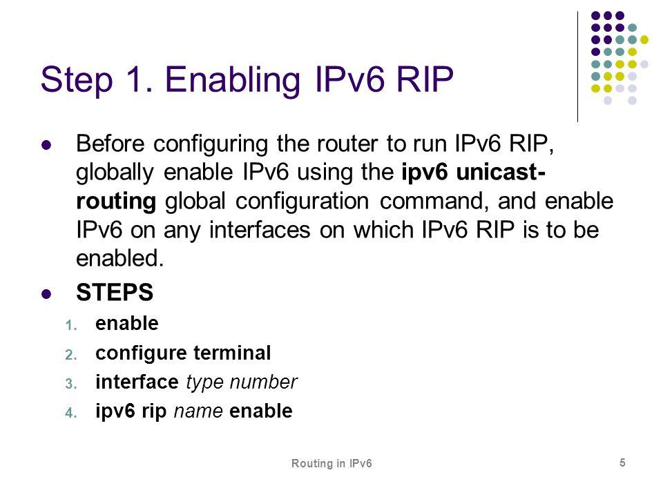 Step 1. Enabling IPv6 RIP