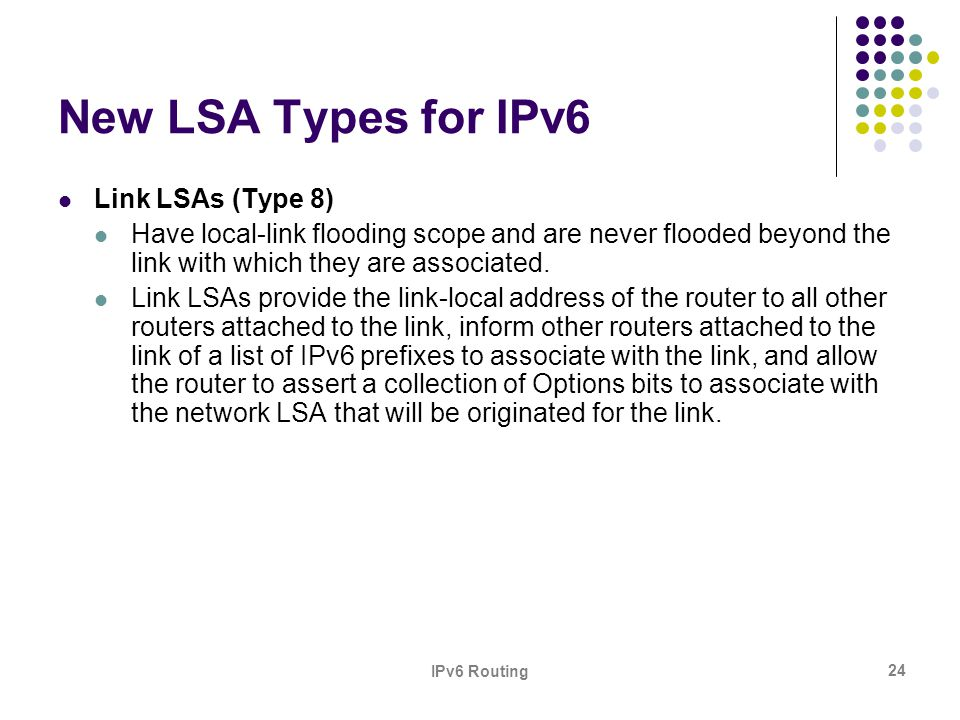 New LSA Types for IPv6 Link LSAs (Type 8)