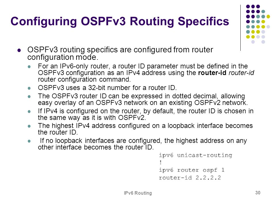 Configuring OSPFv3 Routing Specifics
