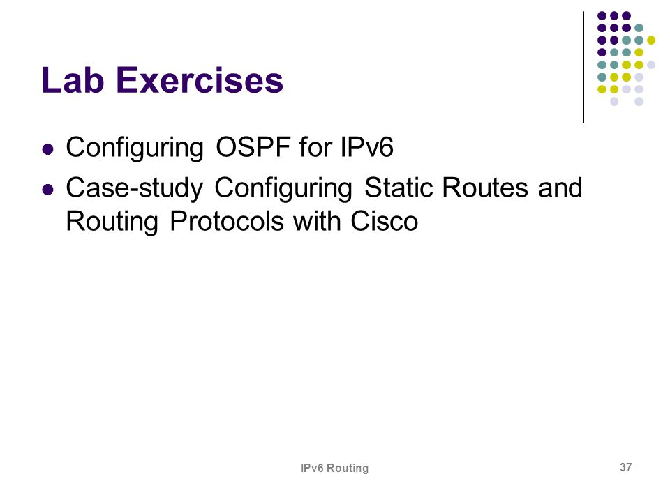 Lab Exercises Configuring OSPF for IPv6