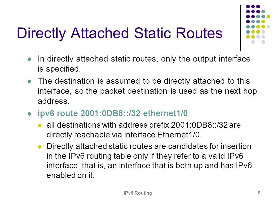 Directly Attached Static Routes