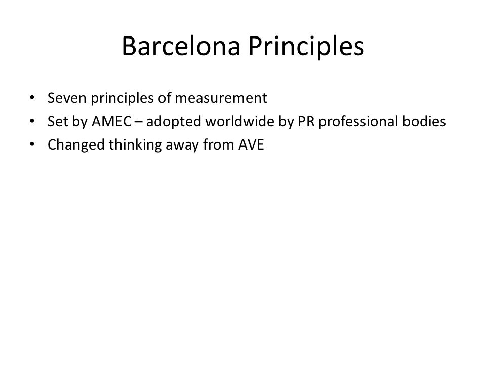 Barcelona Principles Seven principles of measurement