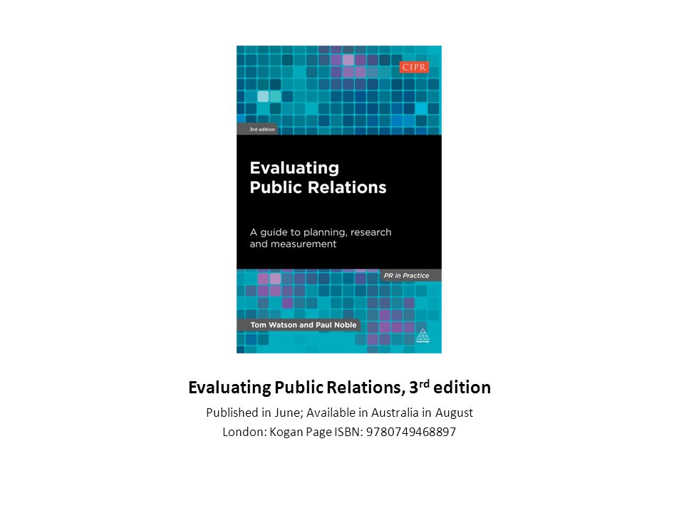Evaluating Public Relations, 3rd edition