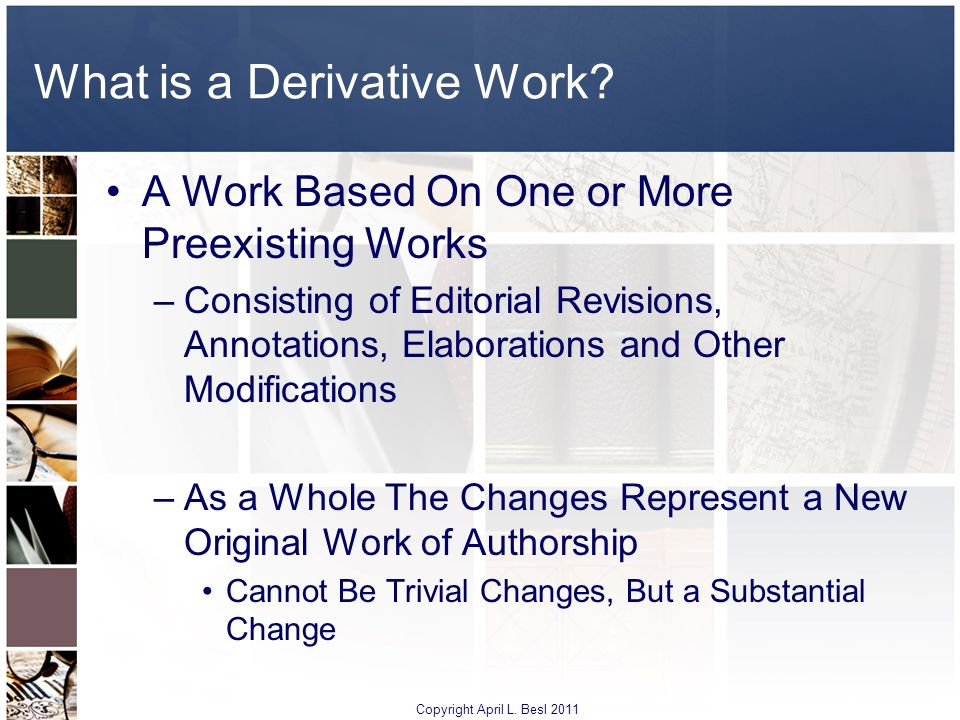 What is a Derivative Work