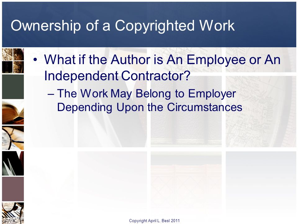 Ownership of a Copyrighted Work