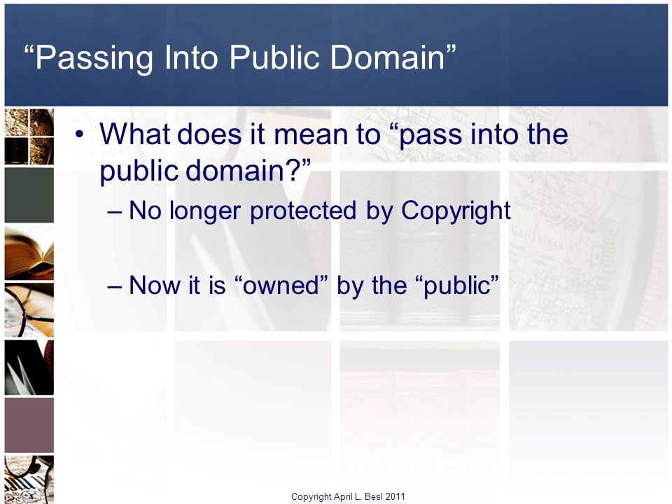Passing Into Public Domain
