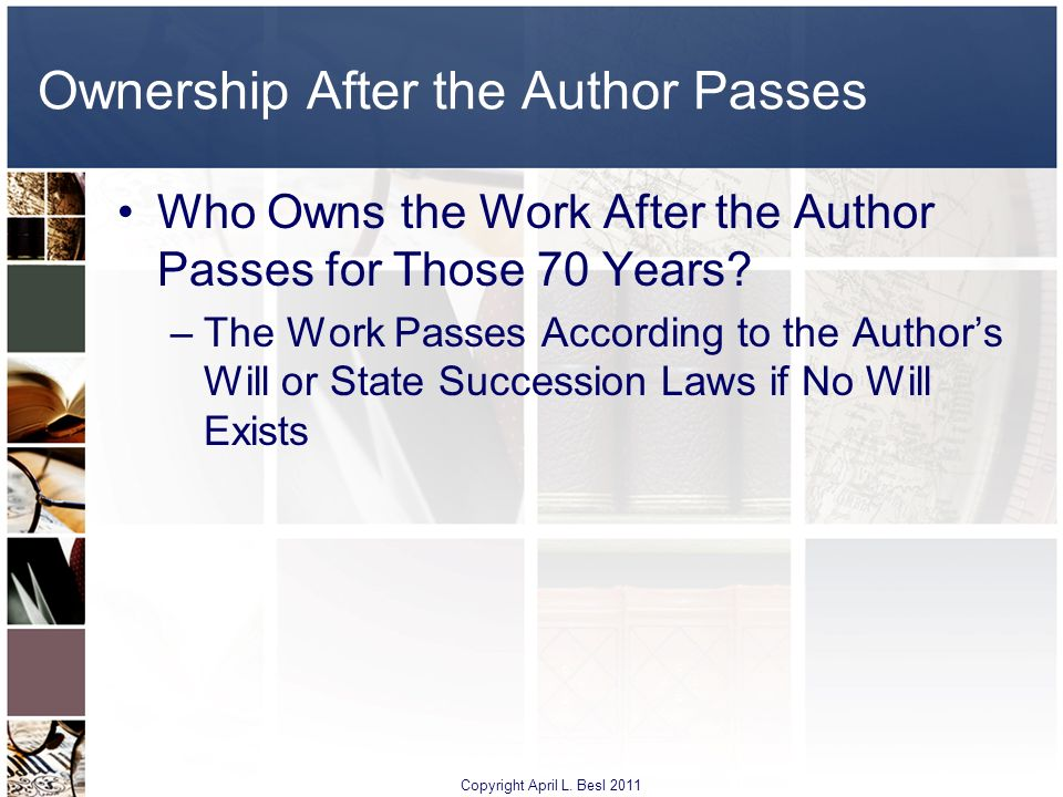 Ownership After the Author Passes