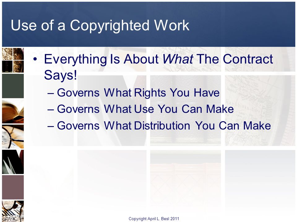 Use of a Copyrighted Work
