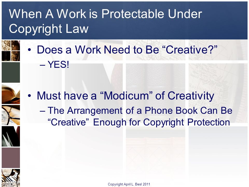 When A Work is Protectable Under Copyright Law