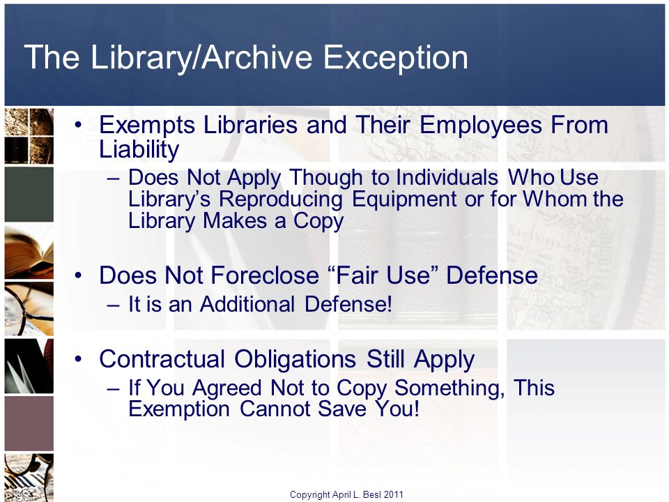 The Library/Archive Exception