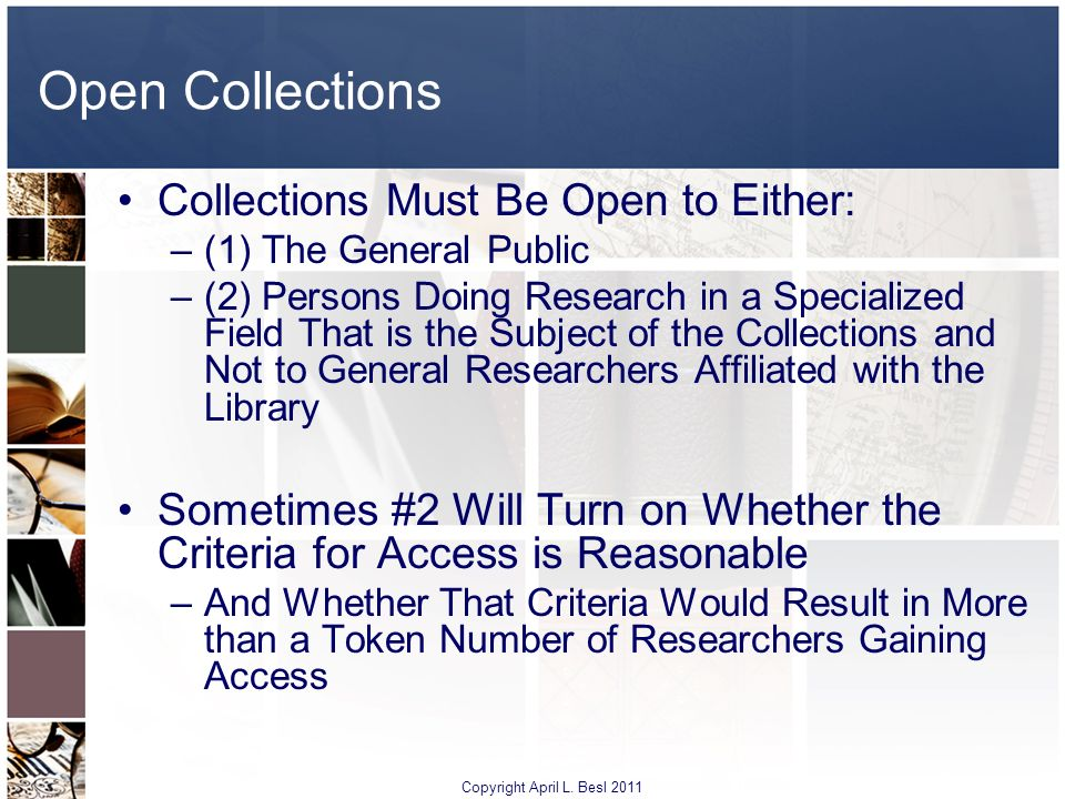 Open Collections Collections Must Be Open to Either: