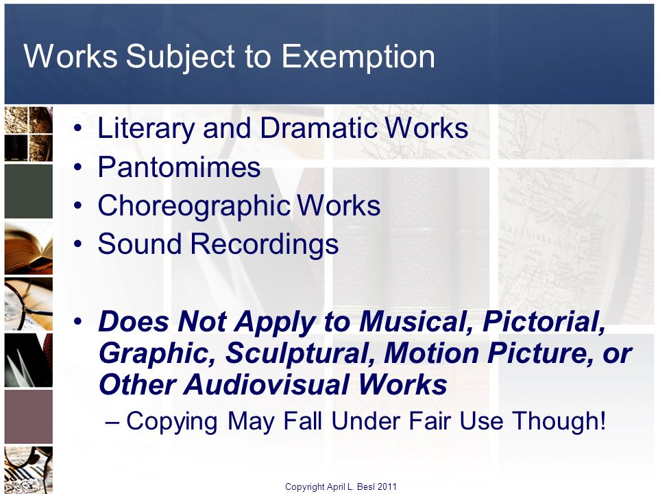 Works Subject to Exemption