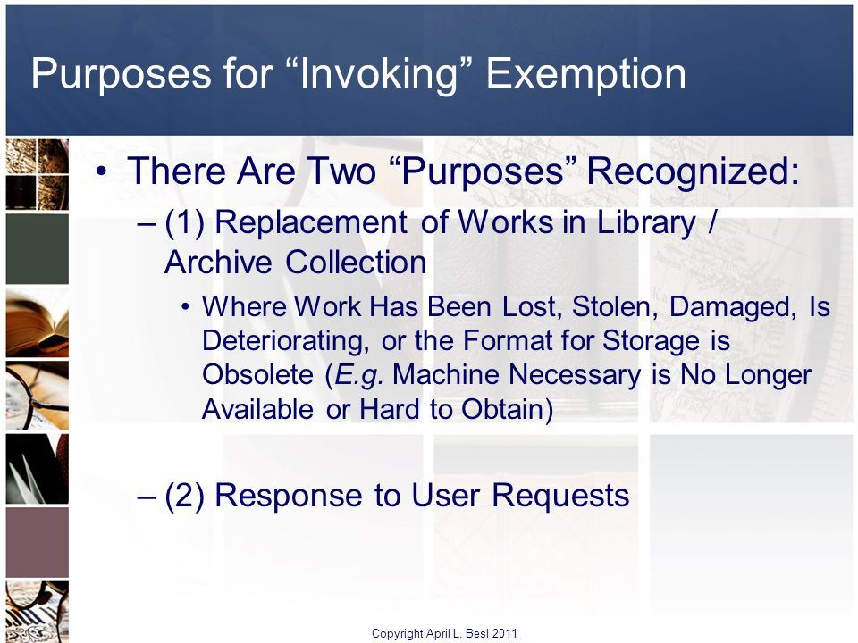 Purposes for Invoking Exemption