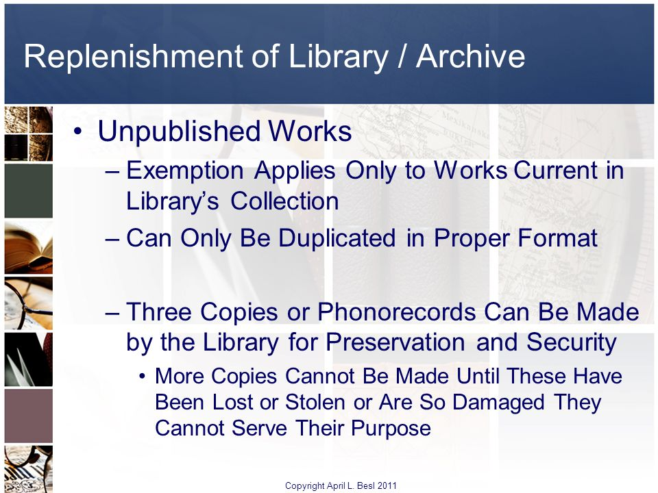 Replenishment of Library / Archive