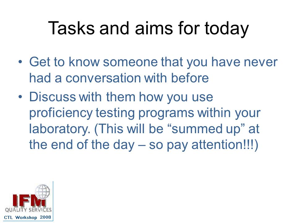 Tasks and aims for today