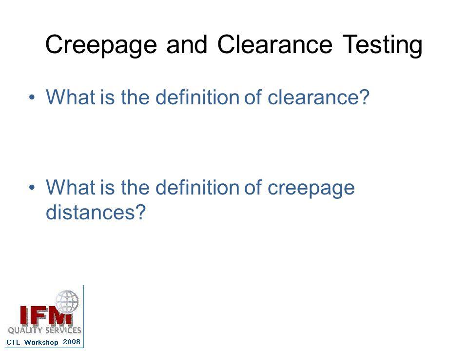 Creepage and Clearance Testing